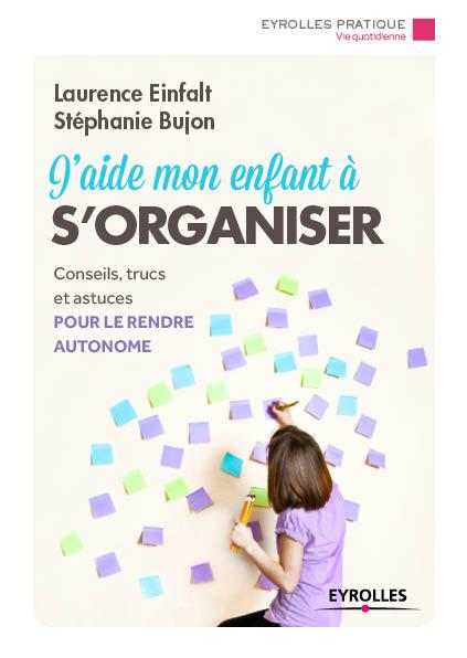 couv_bd_G56106_J'aide_mon_enfant_a_s'organiser(1)